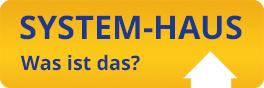 Systemhaus was ist das?